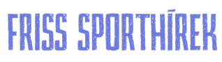 Friss sporthírek